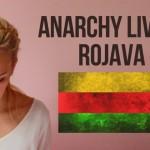 زندگی آنارشیستی :روژاوا
