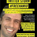 Free Hamid Babaei. He is a PhD student of finance jailed in Iran