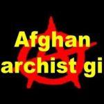 مصاحبه عصر آنارشیسم با همقطار ریحان « یکی از رفقای آنارشیست افغانستان»