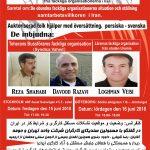 دیدار با نمایندگان مستقل کارگران «شهابی- رضوی- ویسی»در استکهلم و گوتنبرگ در پانزدهم و شانزدهم یونی