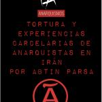 Tortura y experiencias carcelarias de anarquistas en Irán, por Abtin Parsa