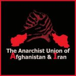 Perspectives from Iranian Anarchists
