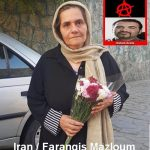 Farangis Mazloum, mother of Anarchist prisoner Soheil Arabi, has been released temporary from Evin prison