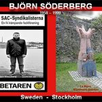 A MEMORANDUM FOR OUR COMRADE BJÖRN SÖDERBERG'S DIGNITY AND CIVIL COURAGE