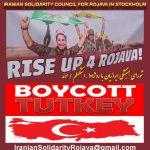 در هر شکلی که می توانیم به دولت ترکیه بر علیه جنگ و حملات فاشیستی به روژاوا اعتراض کنیم