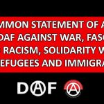 COMMON STATEMENT OF APO and DAF AGAINST WAR, FASCISM AND RACISM, SOLIDARITY WITH THE REFUGEES AND IMMIGRANTS