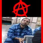 SOHEIL ARABI, ANARCHIST PRISONER SPEAKS IN ENGLISH WITH HIS OWN VOICE