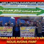 Travailleurs à Haft Tappeh Ahwaz: NOS FAMILLES ONT BESOIN D'ARGENT. NOUS AVONS FAIM