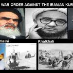 AYATOLLAH KHOMEINI'S WAR ORDER AGAINST THE IRANIAN KURDISTAN