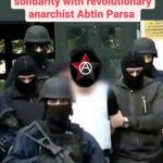 Neither Iran, nor Greece, the persecuted anarchist Abtin Parsa should stay in the Netherlands