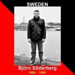 IN MEMORY OF THE SWEDISH SYNDICALIST; BJÖRN SÖDERBERG