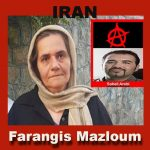FARANGIS MAZLOUM, THE BRAVE MOTHER OF SOHEIL ARABI SPEAKS OUT ONE MORE TIME – Video clips in Persian