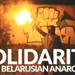 A Call For Solidarity with Belarusian Anarchists