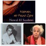 نوال السعداوی زنی فمنیست ،عصیانگر و شورشی  بر علیه مردسالاری و قوانین اسلامی
